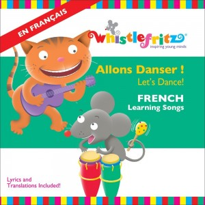 Whistlefritz French Learning Allons Danser CD