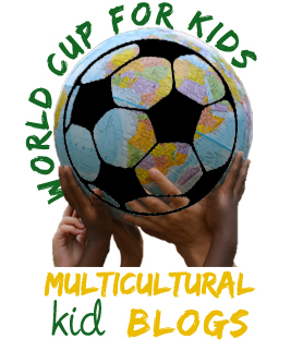 World Cup for Kids, Multicultural Kid Blogs