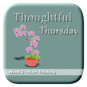 Thoughtful Thursday Week 2