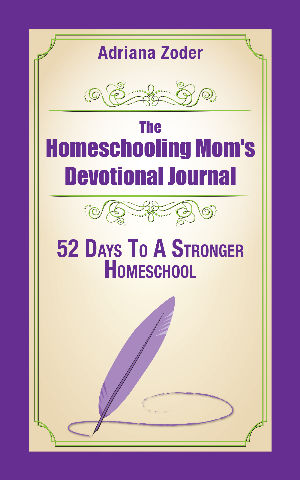 The Homeschooling Mom's Devotional Journal