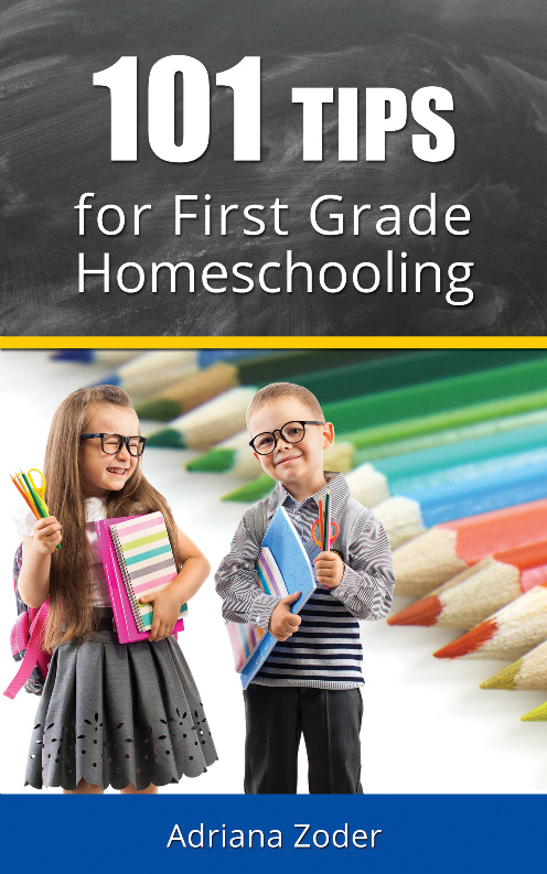101 Tips for First Grade Homeschooling