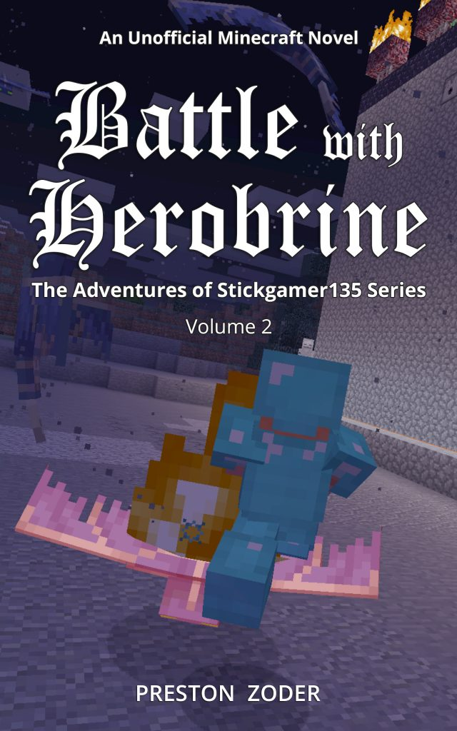 Unofficial Minecraft Novel